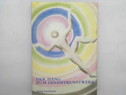 Der Hang zum Gesamtkunstwerk: Europaische Utopien seit 1800 (German Edition): Harald Szeemann, ...