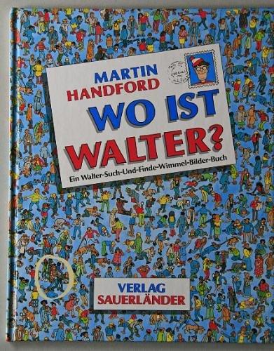 Wo ist Walter?: Martin Handford