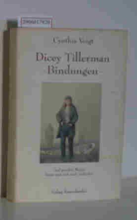 9783794134144: Dicey Tillerman - Bindungen