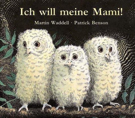 9783794135943: Ich will meine Mami!