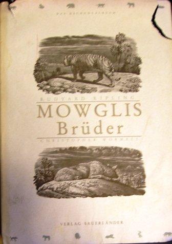 Mowglis Brüder. Christopher Wormell. Dt. von Gisbert: KIPLING, Rudyard, Gisbert