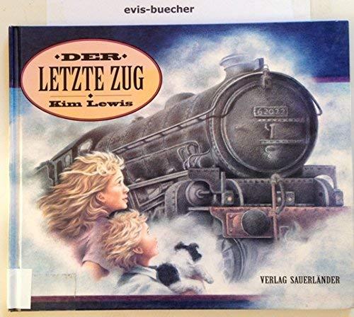 9783794137527: Der letzte Zug