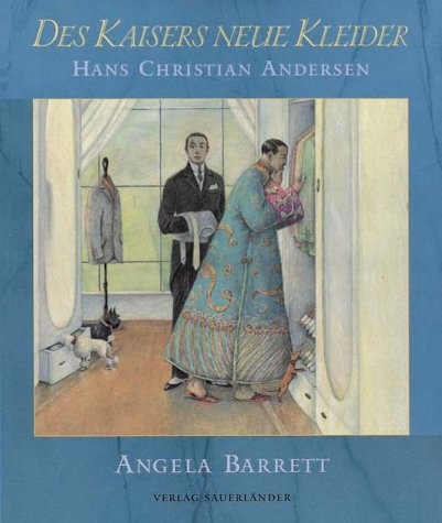 Des Kaisers neue Kleider. (3794142012) by Hans Christian Andersen; Angela Barrett
