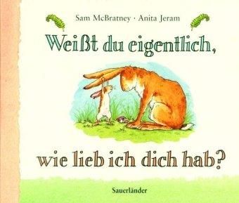 9783794142170: Weisst Du Eigentlich, Wir Lieb Ich Dich Hab? / Guess How Much I Love You? (German Edition)