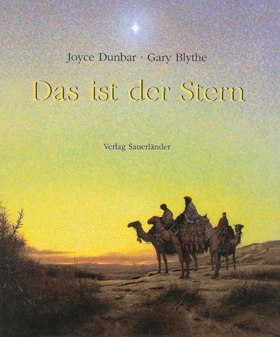 Das ist der Stern (3794142209) by Joyce Dunbar; Gary Blythe