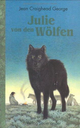 9783794145027: Julie von den Wölfen. ( Ab 12 J.).