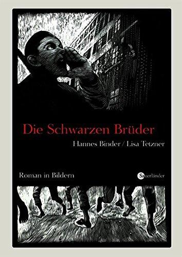9783794149001: Die schwarzen Brüder: Roman in Bildern