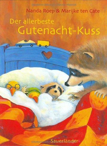 9783794149544: Der allerbeste Gutenacht-Kuss