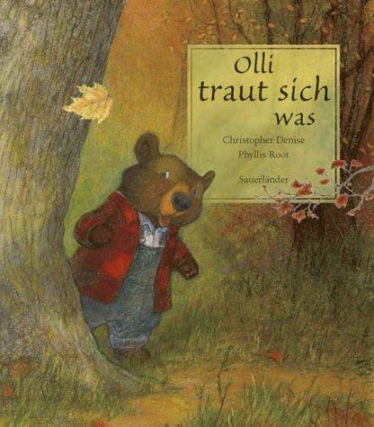 9783794149568: Olli traut sich was. ( Ab 3 J.).