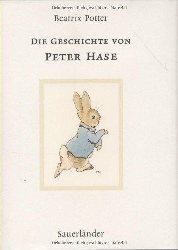 Die Geschichte von Peter Hase. ( Ab 3 J.). (German Edition) - Potter, Beatrix