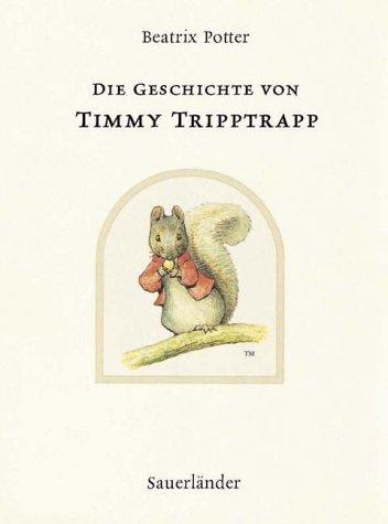 9783794149629: Die Geschichte Von Timmy Tripptrapp