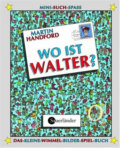 9783794150502: Wo ist Walter? Mit magischer Lupe