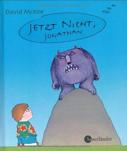 9783794150854: Jetzt nicht, Jonathan: Mini-Bilderbuch