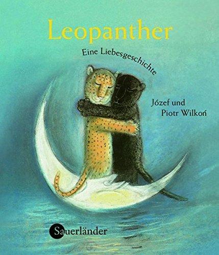 Leopanther : eine Liebesgeschichte. Jozef und Piotr: Wilkon, Jozef, Piotr