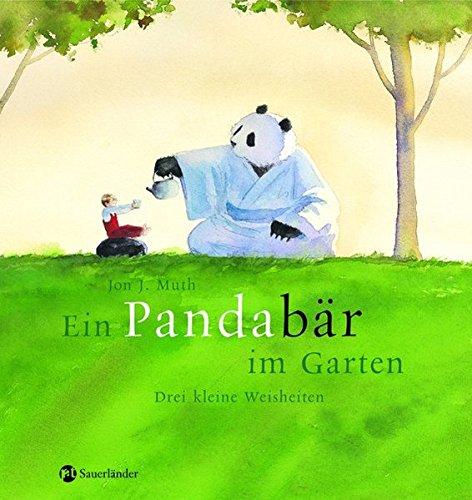 9783794151271: Ein Pandabär im Garten: Drei kleine Weisheiten