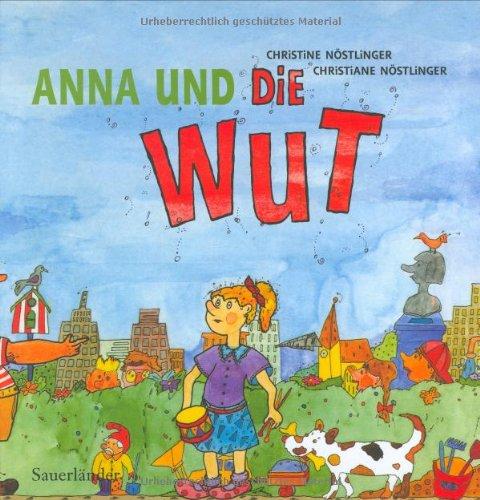 9783794151912: Anna und die Wut