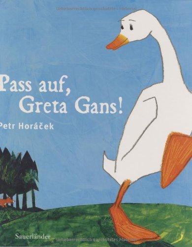 9783794151981: Pass auf, Greta Gans