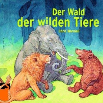 9783794152346: Der Wald der wilden Tiere