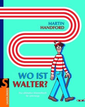 9783794152421: Wo ist Walter?: Das ultimative Wimmelbuch für unterwegs