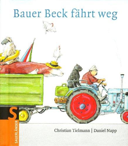 9783794152896: Bauer Beck fährt weg