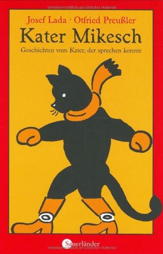 9783794160013: Kater Mikesch. Geschichten vom Kater, der sprechen konnte. ( Ab 8 J.).