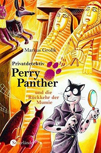9783794160693: Privatdetektiv Perry Panther und die Rückkehr d