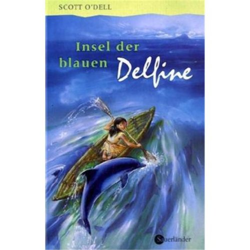 9783794160761: Insel der blauen Delfine