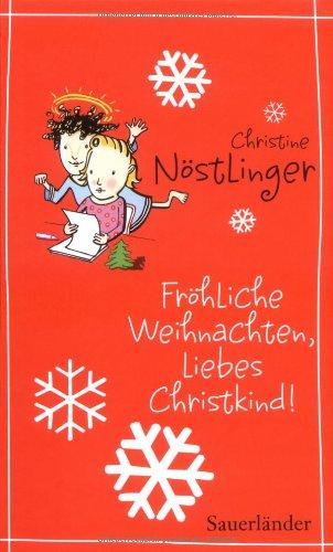 9783794161034: Fröhliche Weihnachten, liebes Christkind!
