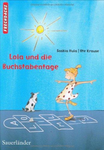 9783794161225: Lola und die Buchstabentage