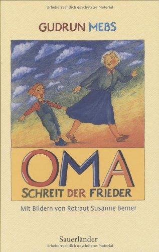 9783794161386: Oma!, schreit der Frieder...