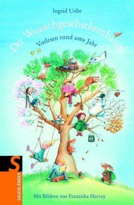 9783794161638: Der Wunschgeschichtenbaum: Vorlesen rund ums Jahr - 56 Geschichten
