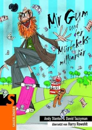 9783794161751: Mr Gum und der Mürbekeksmilliardär