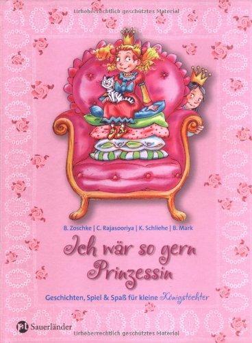 9783794176052: Ich wär so gern Prinzessin