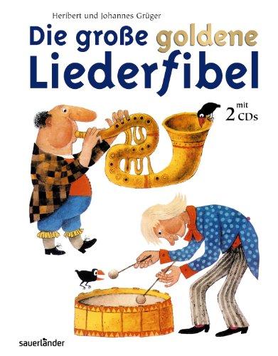 9783794176212: Die große goldene Liederfibel. Mit 2 CDs