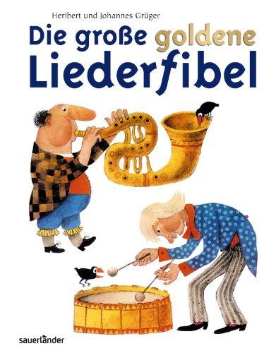 9783794176243: Die große goldene Liederfibel