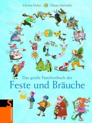 9783794176335: Das große Familienbuch der Feste und Bräuche