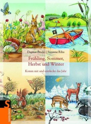 9783794176571: Frühling, Sommer, Herbst und Winter: Komm mit und entdecke das Jahr