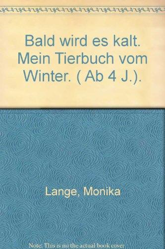 9783794180028: Bald wird es kalt (Livre en allemand)