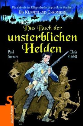 9783794180981: Das Buch der unsterblichen Helden: Die Klippenland-Chroniken X