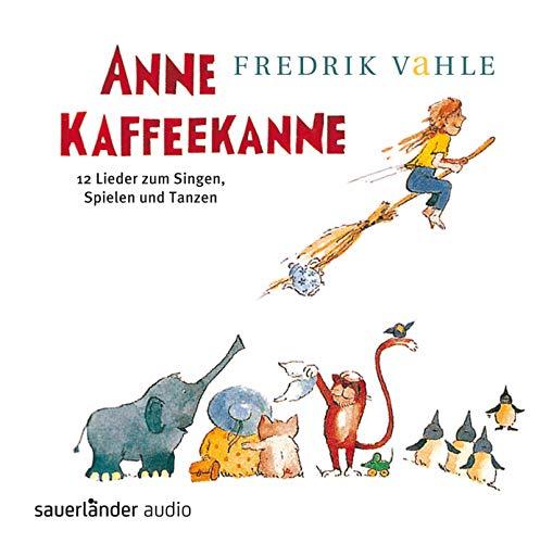 9783794185207: Anne Kaffeekanne. CD: 12 Lieder zum Singen, Spielen und Tanzen