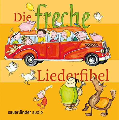 9783794185245: Die freche Liederfibel/CD: 32 Lieder