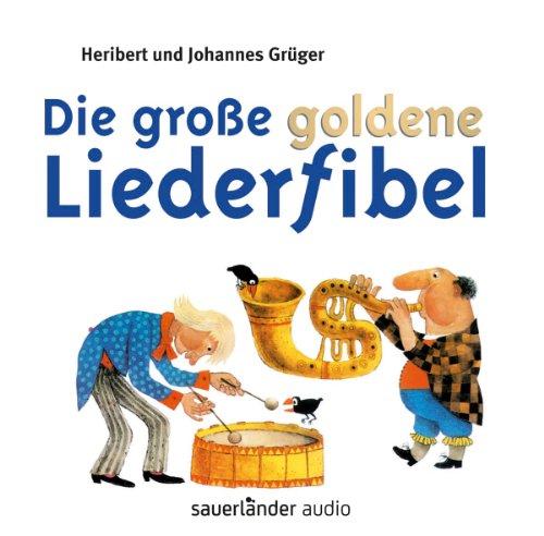 9783794185429: Die große goldene Liederfibel