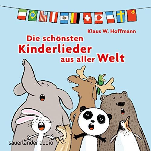 9783794185573: Die schonsten Kinderlieder aus alller Welt: 19 Lieder