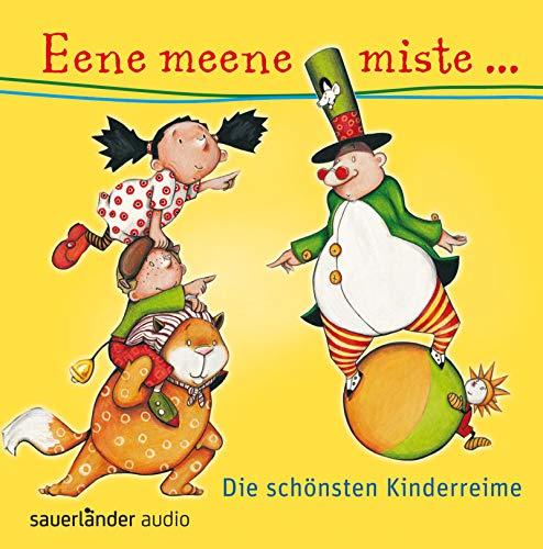 Eene meene miste .: Die schönsten Kinderreime: Diverse
