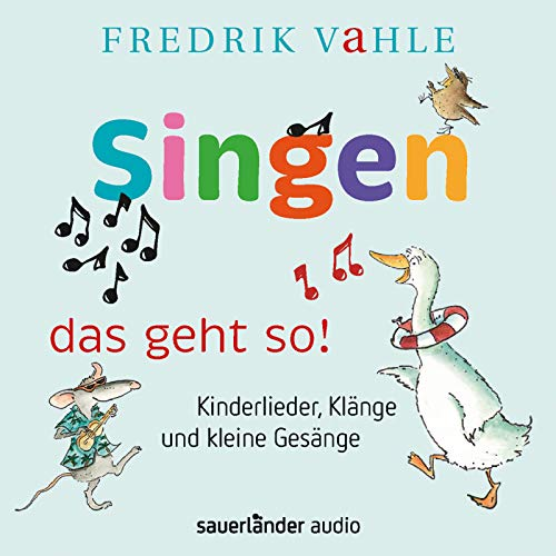 9783794185702: Singen - das geht so!: Kinderlieder, Kl�nge und kleine Ges�nge