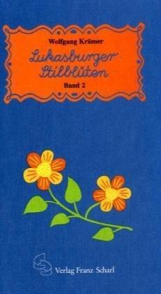 Lukasburger Stilblüten, Bd.2, 1921-1958: Krämer, Wolfgang: