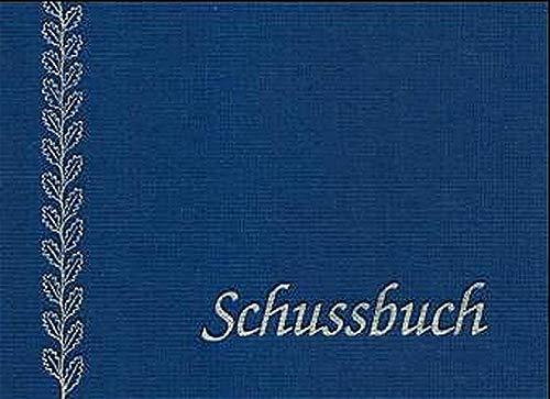 9783794401963: Schussbuch.