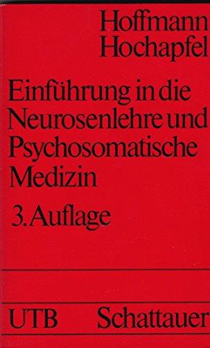 9783794512126: Einführung in die Neurosenlehre und psychosomatische Medizin. Mit einer Darstellung der wichtigsten Psychotherapie-Verfahren