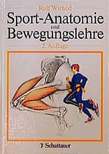 9783794512553: Sport-Anatomie und Bewegungslehre - ZVAB - Rolf ...