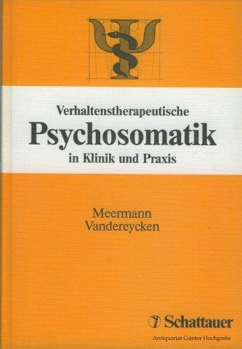 9783794513512: Verhaltenstherapeutische Psychosomatik. In Klinik und Praxis